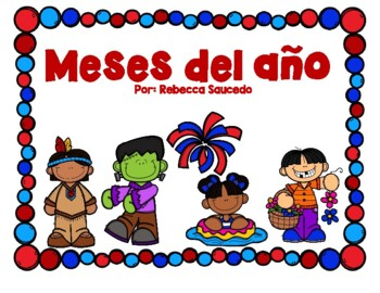 Months of the Year Meses del Año Spanish Version