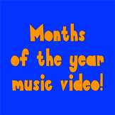 Months of the Year Music Video