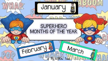 Months of the Year -- Superhero Theme