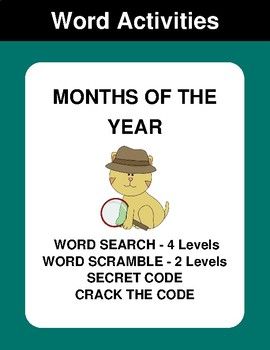 Months of the Year - Word Search, Word Scramble,  Secret Code,  Crack the Code
