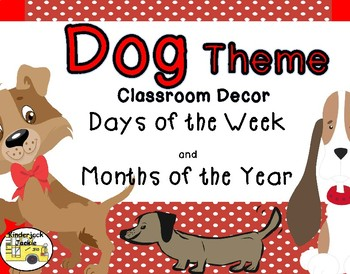 Months of the Year and Days of the Week dog theme