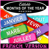 Months of the Year in French / Les mois de l'annee / Posters / Editable!