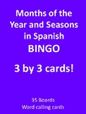 Months of the year and seasons in Spanish 3 by 3 BINGO!