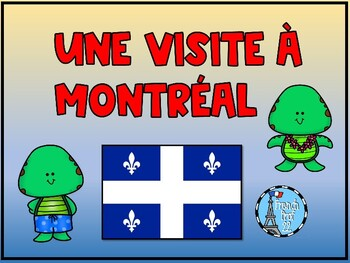 Montréal French Culture Powerpoint and Activities Ontario Core French Curriculum