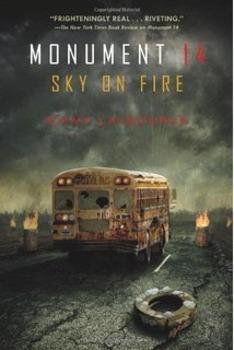Monument 14: Sky on Fire by Emmy Laybourne Novel Study