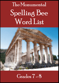 Monumental Spelling Bee Word List for Grades 7-8