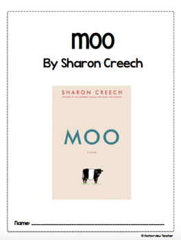 Moo by Sharon Creech Comprehension and Vocabulary Packet