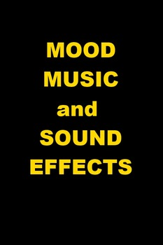 Mood Music and Sound Effects - Perfect for PowerPoint