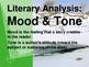 Mood & Tone Literary Analysis Lesson