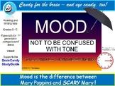 Mood (Tone is Attitude, but attitude sets the Mood)