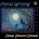 Mood Writing~Creative Sensory Writing Story Starters~24 Task Card Prompts~Pictur