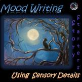 Mood Writing~Creative Sensory Writing Story Starters~24 Ta