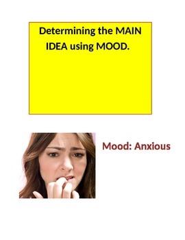 Mood and Main Idea