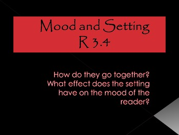 Mood and Setting...an introduction