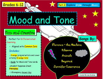 Mood and Tone in Music- Teaching Style with Rihanna and Florence and the Machine