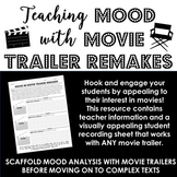 Mood in Movie Trailer Remakes - Engaging Activity to Scaffold Mood Analysis