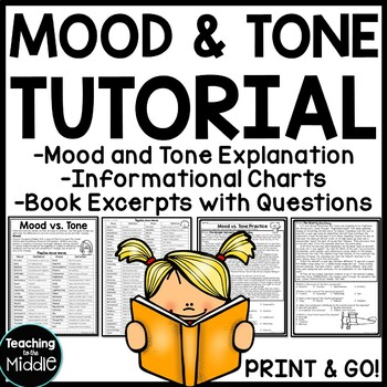 Mood  and Tone Tutorial Reading Comprehension Worksheet, Middle School