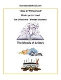 """K: Moods of a Story: """"Alice in Wonderland"""" for Gifted"""