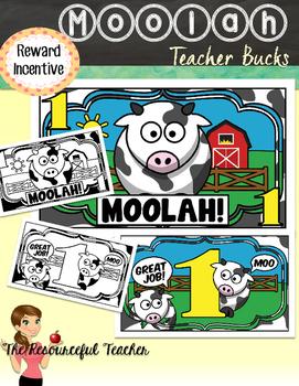 Moolah! Printable Teacher Bucks Reward Incentive