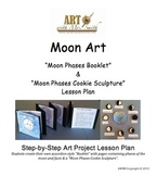 """Moon Art: """"Moon Phases Booklet & Moon Cookie Sculpture"""""""