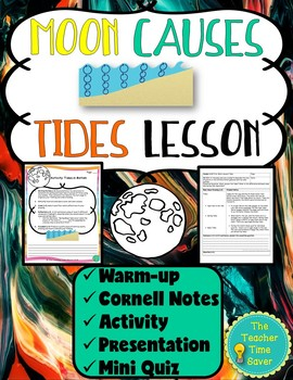 Moon Causes Tides Lesson (Presentation, notes, and activity)