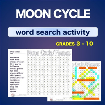 Moon Cycle Phases * WordSearch * Vocabulary* Warm Up * Bell Ringer *