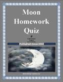 Moon Homework Quiz