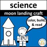 Moon Landing Rocket Craft and Reading Comprehension
