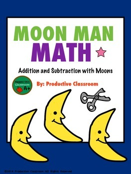 Addition and Subtraction: Moon Man Math
