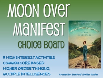 Moon Over Manifest Choice Board Novel Study Activities Book Project Tic Tac Toe
