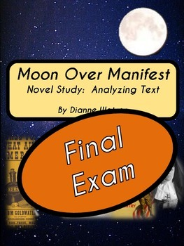 Moon Over Manifest Final Exam