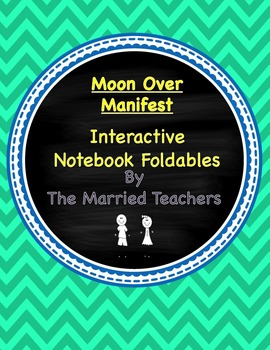 Moon Over Manifest Interactive Literature and Grammar Notebook Foldables