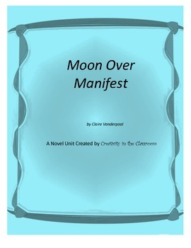 Moon Over Manifest Novel Unit Plus Grammar