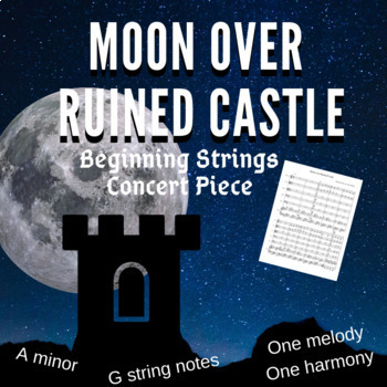 Moon Over Ruined Castle: Beginning Strings Concert Piece