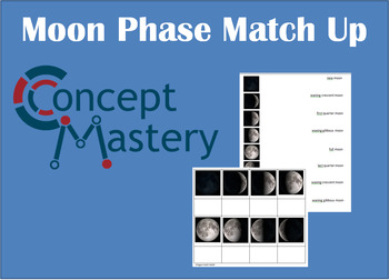 Moon Phase Match Up Worksheet By Concept Mastery Tpt