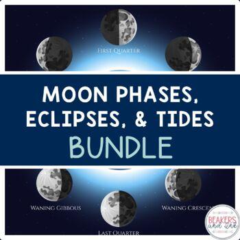 Moon Phase, Tides, Eclipses Bundle