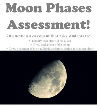 Moon Phases Assessment - 20 questions