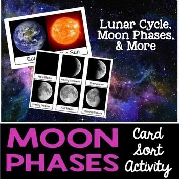 Moon Phases Card Sort or Lab Station Activity