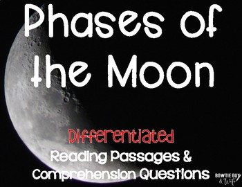 Moon Phases and Lunar Phases Differentiated Close Reading Passages