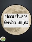 Moon Phases Guided Notes