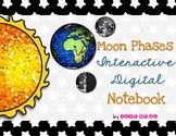Moon Phases Interactive *DIGITAL* Notebook