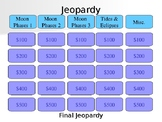 Moon Phases Jeopardy