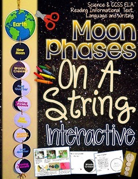 MOON PHASES CREATE, FACTS, AND FILL INS ON A STRING INTERACTIVE FUN!
