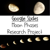 Moon Phases Research Project for Google Slides
