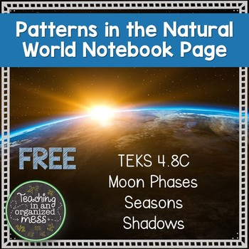 Moon Phases, Seasons, Shadows Notebook Page TEKS 4.8C