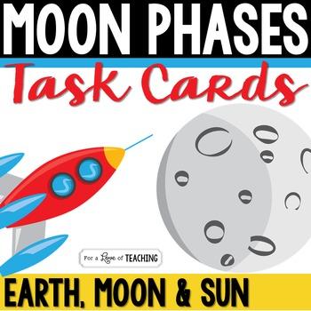 Moon Phases Task Cards (Earth, Moon & Sun)