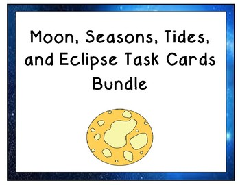 Moon Phases, Tides, Eclipses, and Seasons Bundle