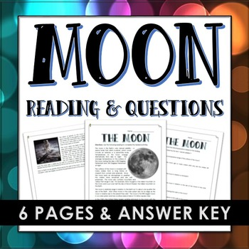 Moon - Reading and Questions (Science and Space History of Moon)