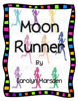 Moon Runner Journeys Grade 4 Lesson 18