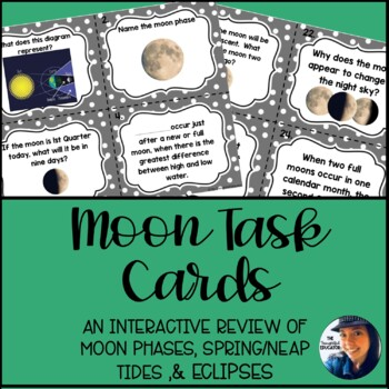 Moon Task Cards: An Interactive Review of Moon Phases, Spring/Neap Tide, Eclipse